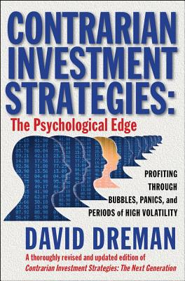 Contrarian Investment Strategies By Dreman, David N.